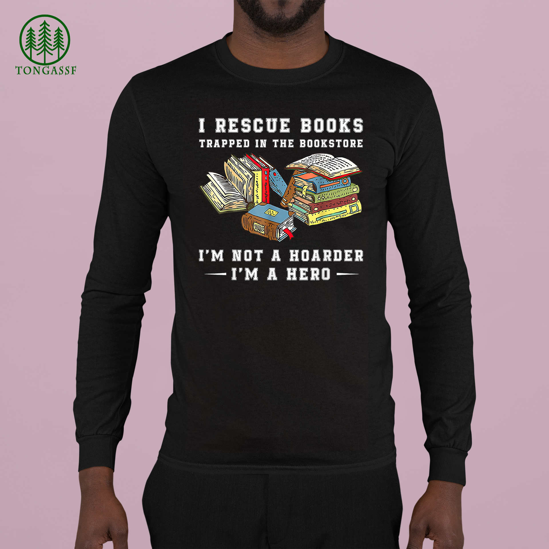 I Rescue Book Trapped In The Bookstore I am Not A Hoarder T Shirt
