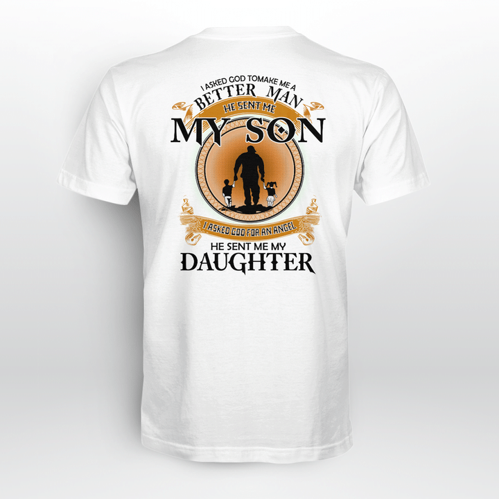 I asked God sent me Son and Daughter t shirt
