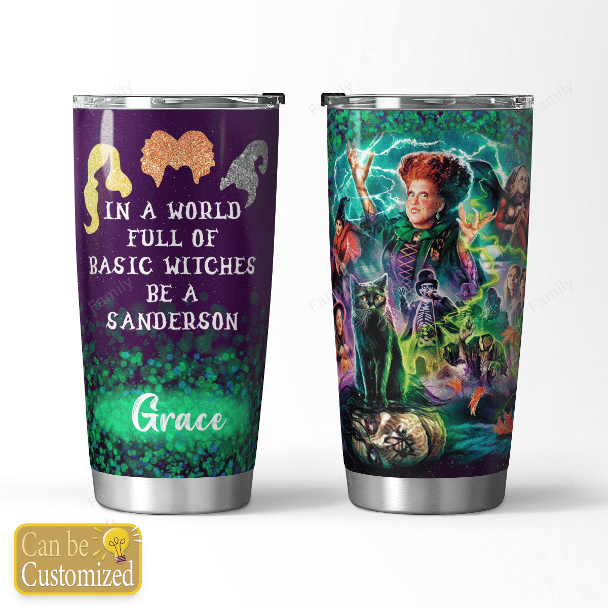 PERSONALIZED HOCUS POCUS WITCHES BE A SANDERSON TUMBLER
