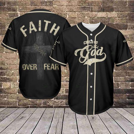 Jesus Faith Over Fear Baseball Jersey