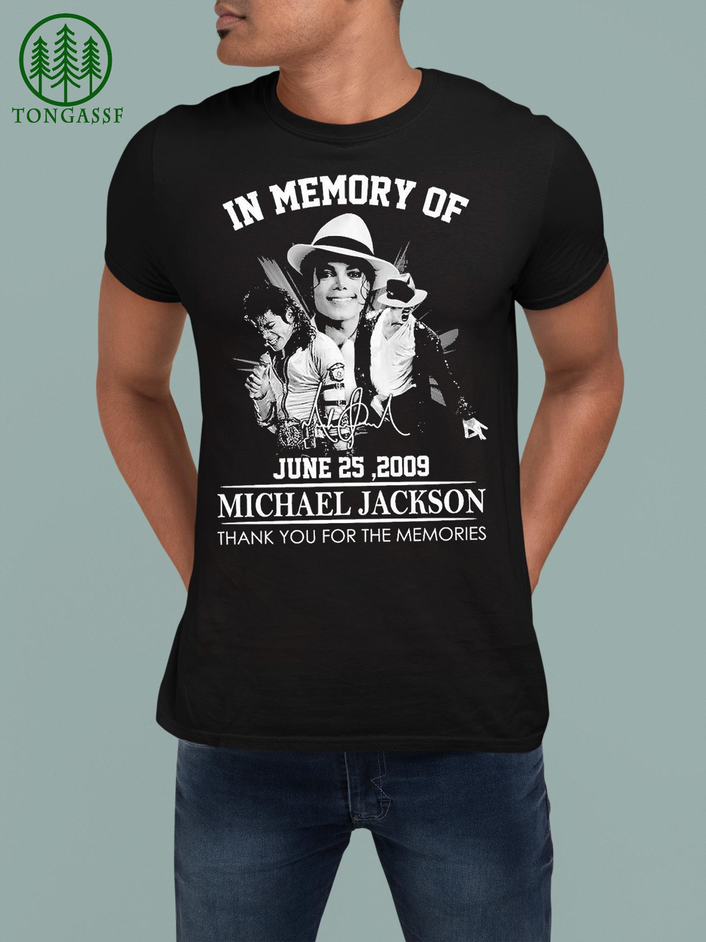 June 25 2009 Michael Jackson thank you for the memories shirt