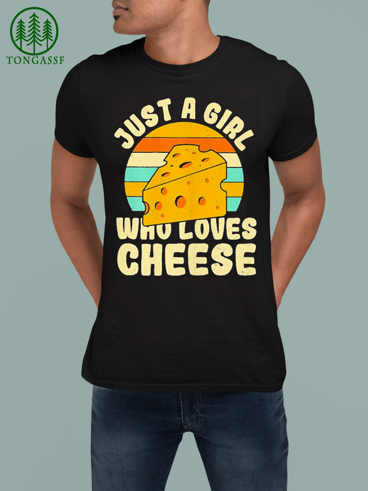 Just a girl who loves cheese T shirt