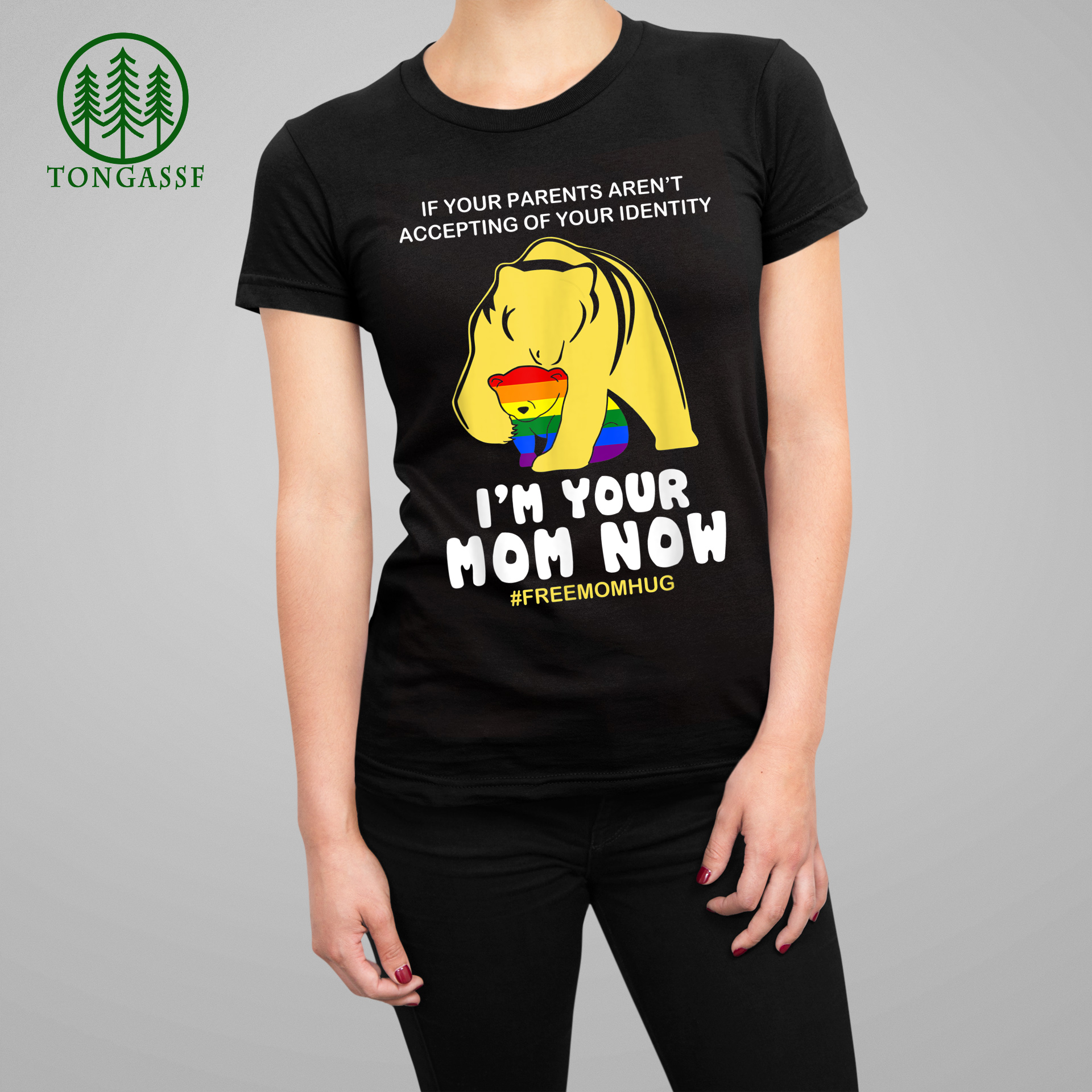 LGBT Gay Pride Parents Accepting I am Your Mom Now Bear Hug T Shirt