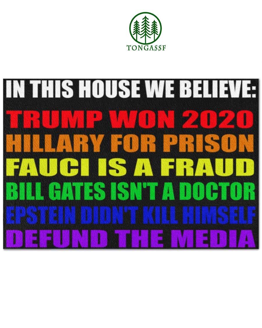 LGBT In This House We Believe Trump Won 2020 Doormat