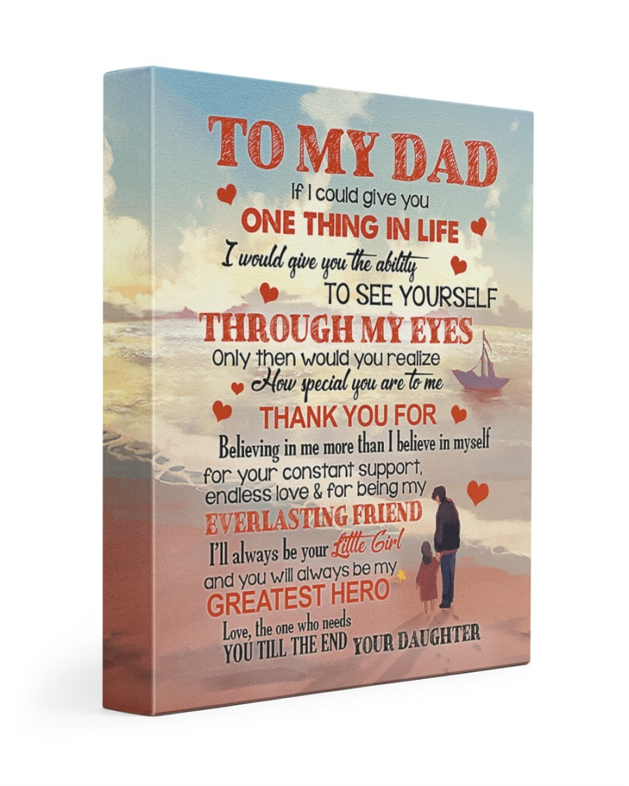 LOVELY GIFT FOR DAD ONE THING IN LIFE Canvas Prints