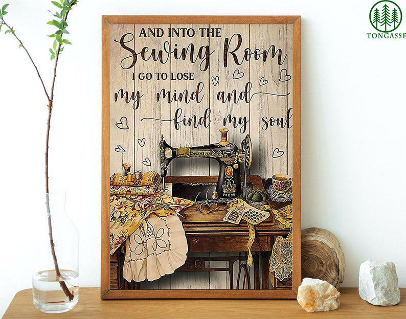 Lose my mind find my soul sewing room Poster