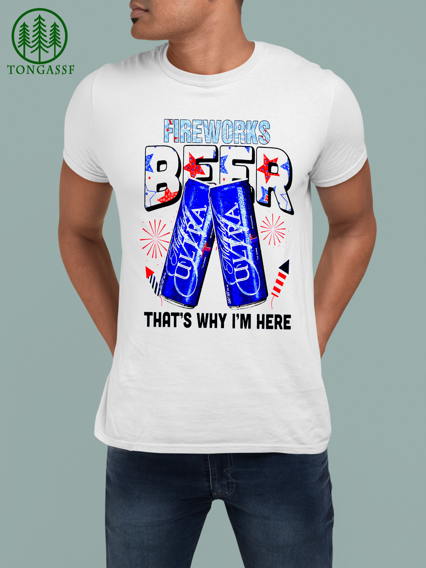 Michelob Ultra Fireworks beer thats why I am here shirt