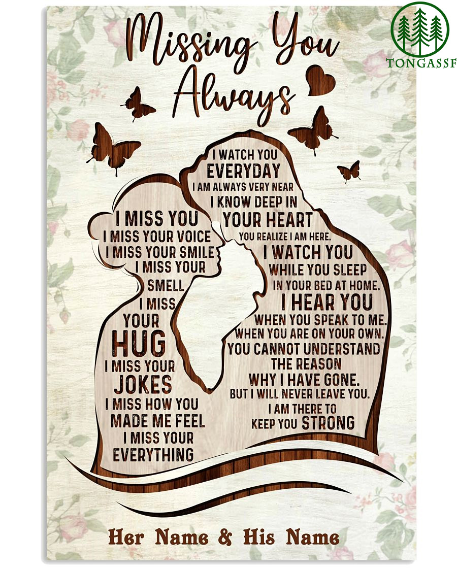 Missing You Always I Watch You Every Day Custom Vertical Poster