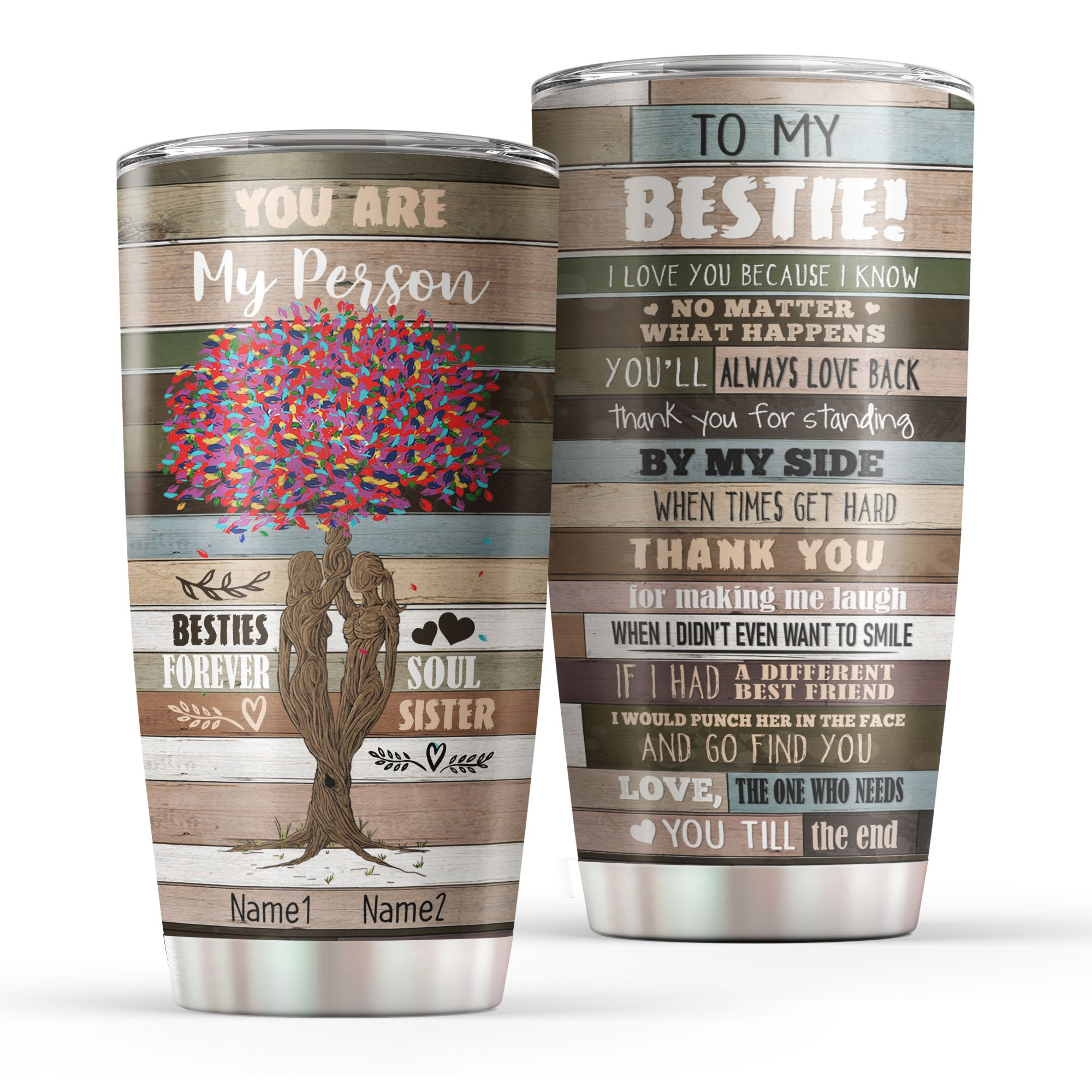 Personalized You Are My Person Besties Forever Soul Sister Tumbler Cup