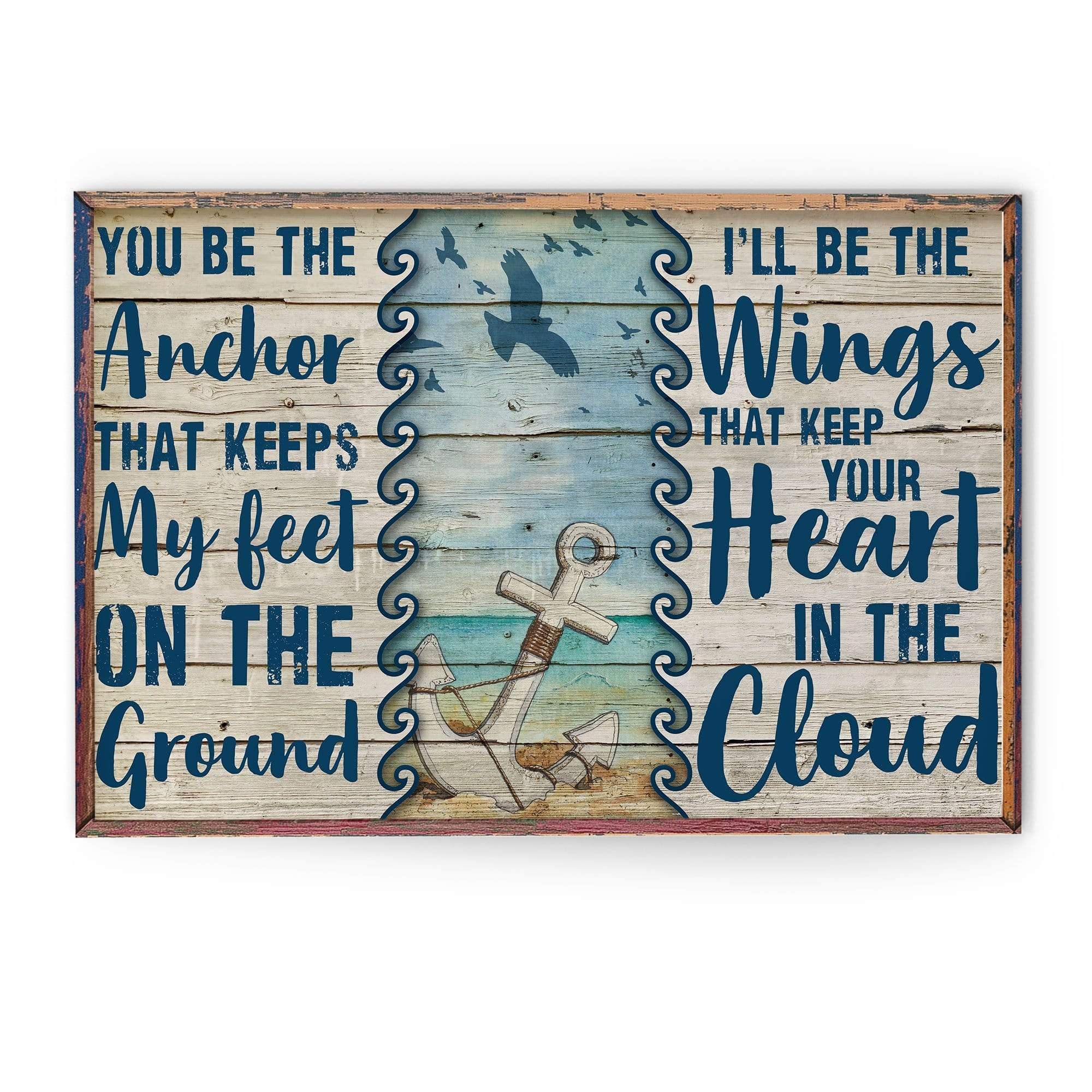 You Be The Anchor and I will be The Wings Canvas
