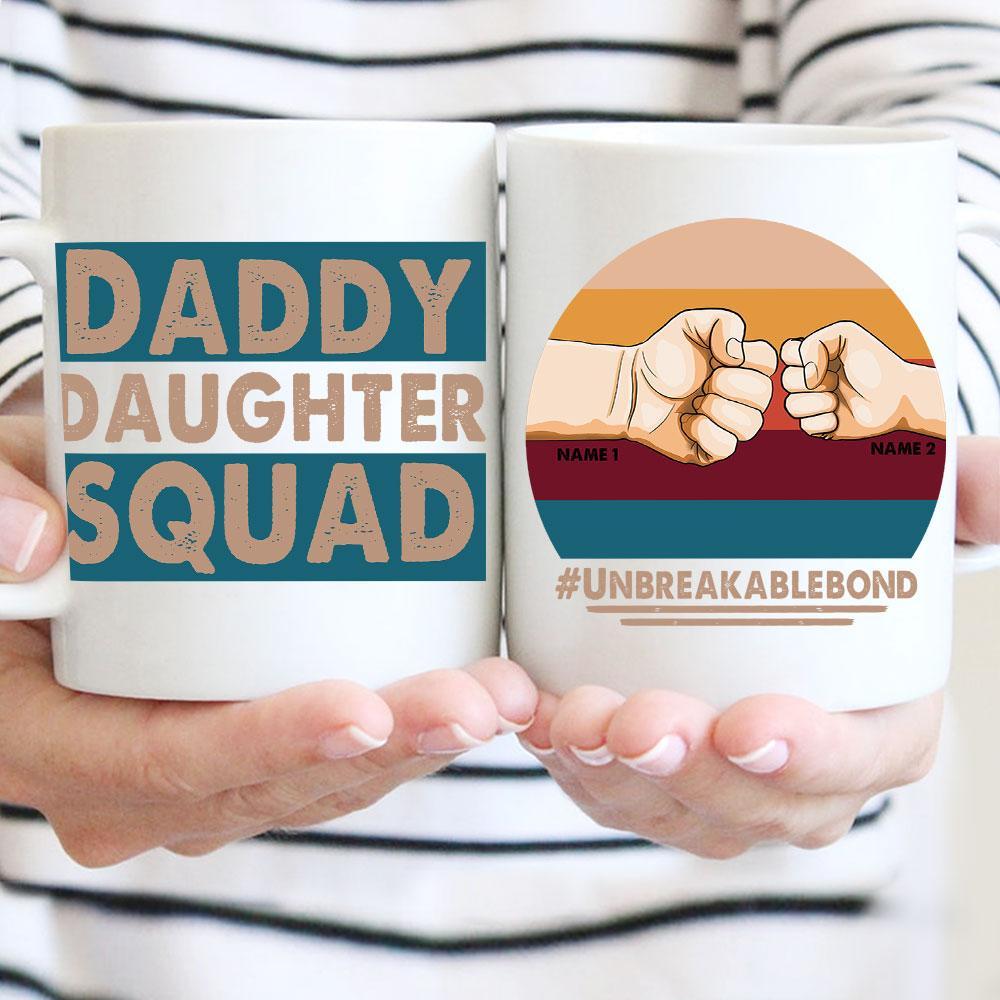 Custom Name Daddy Daughter Squad Mug