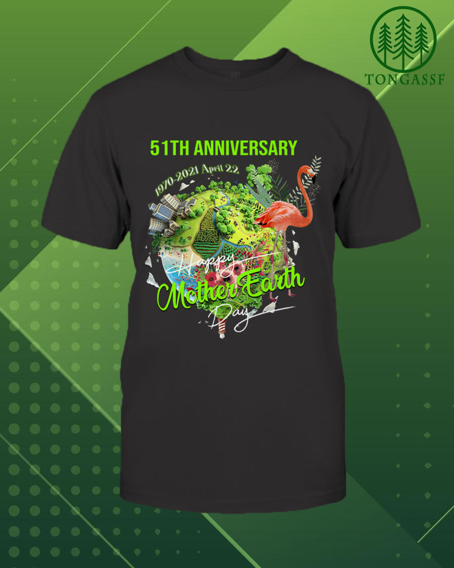 Happy Mother Earth Day 22nd Apr 51th anniversary Shirt