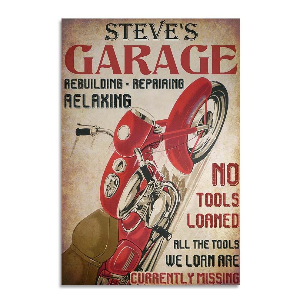 Motorcycle Garage No Tools Loaned Personalized Printed Metal Sign