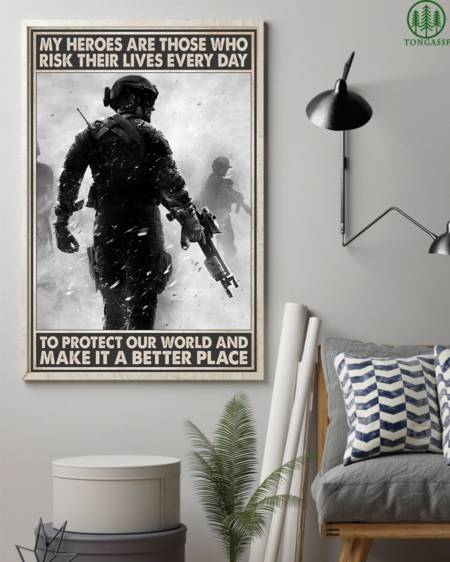 My Heroes Risk Their Lives Every Day Vertical Poster