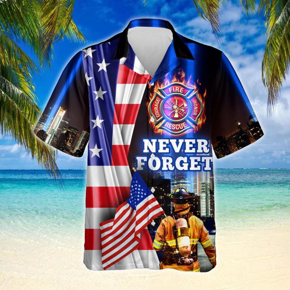 Never Forget 911 Firefighter Hawaiian Shirt 2