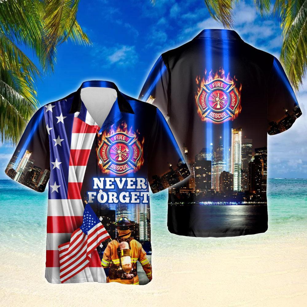Never Forget 911 Firefighter Hawaiian Shirt
