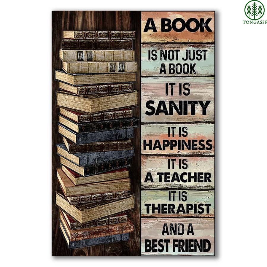 Not just a Book it is Sanity Happiness Teacher Therapist Best Friend Poster