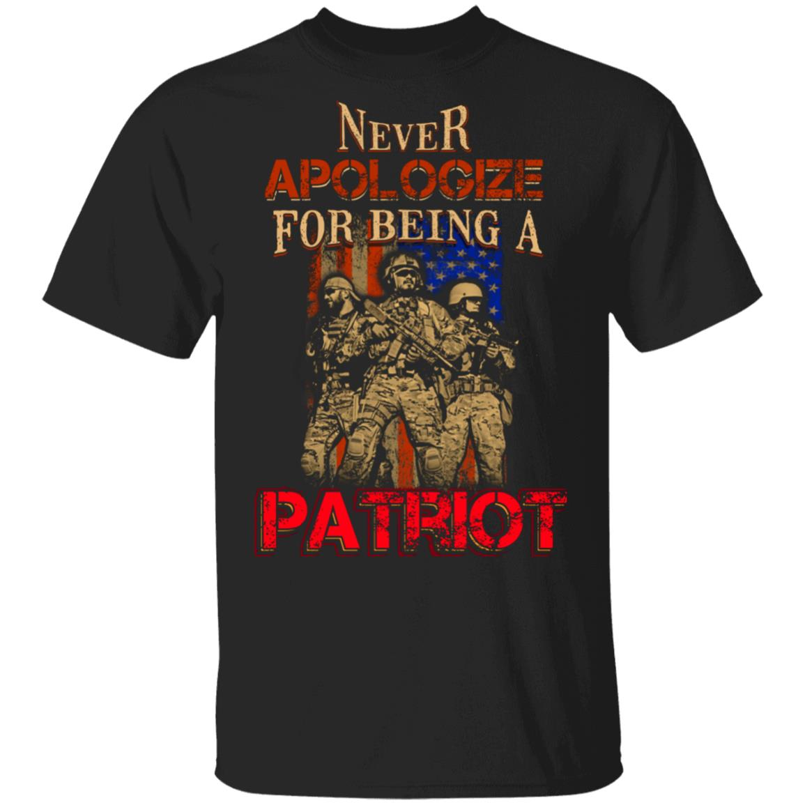 Patriot Veteran Shirt Never Apologize for Being a Patriot Shirts