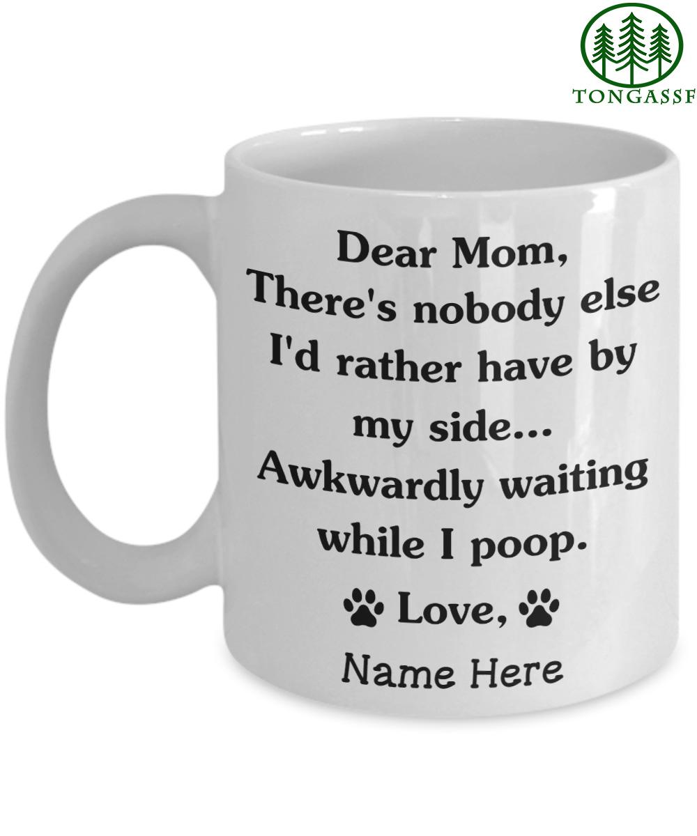 Personalized Funny Dear Dog Mom Awkwardly Waiting Mug