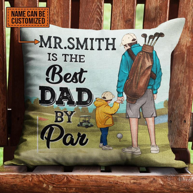 Personalized Golf course Best Dad by par pillow