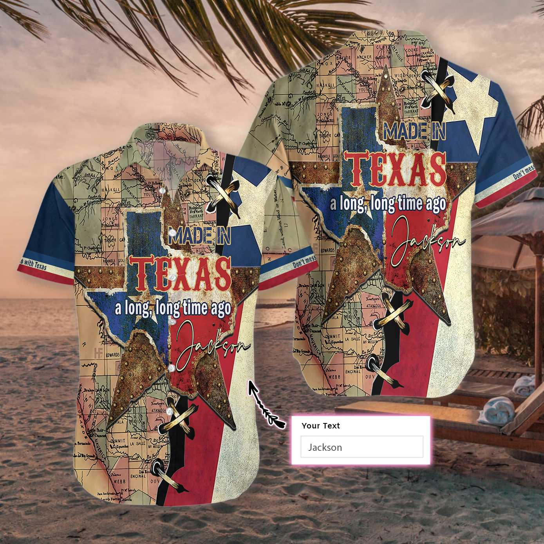 Personalized Made In Texas Long Time Ago Hawaiian Shirt