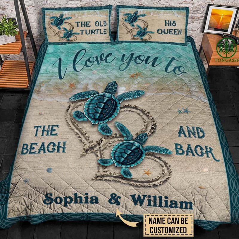 Personalized Sea Turtle I Love You To The Beach And Back Bedding Set