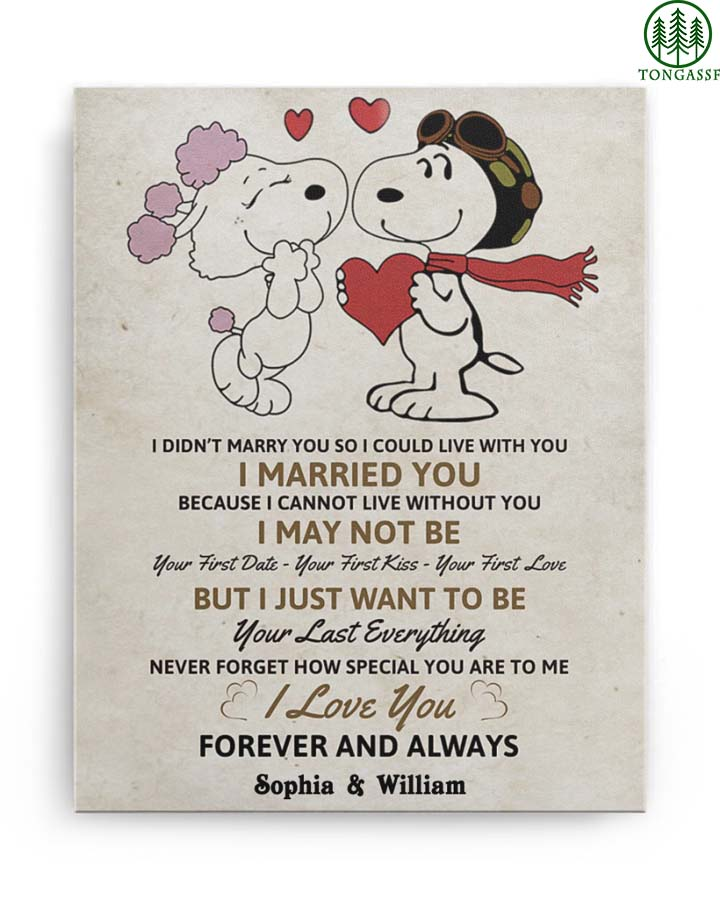 Personalized Snoopy couple love I want to be your last everything canvas
