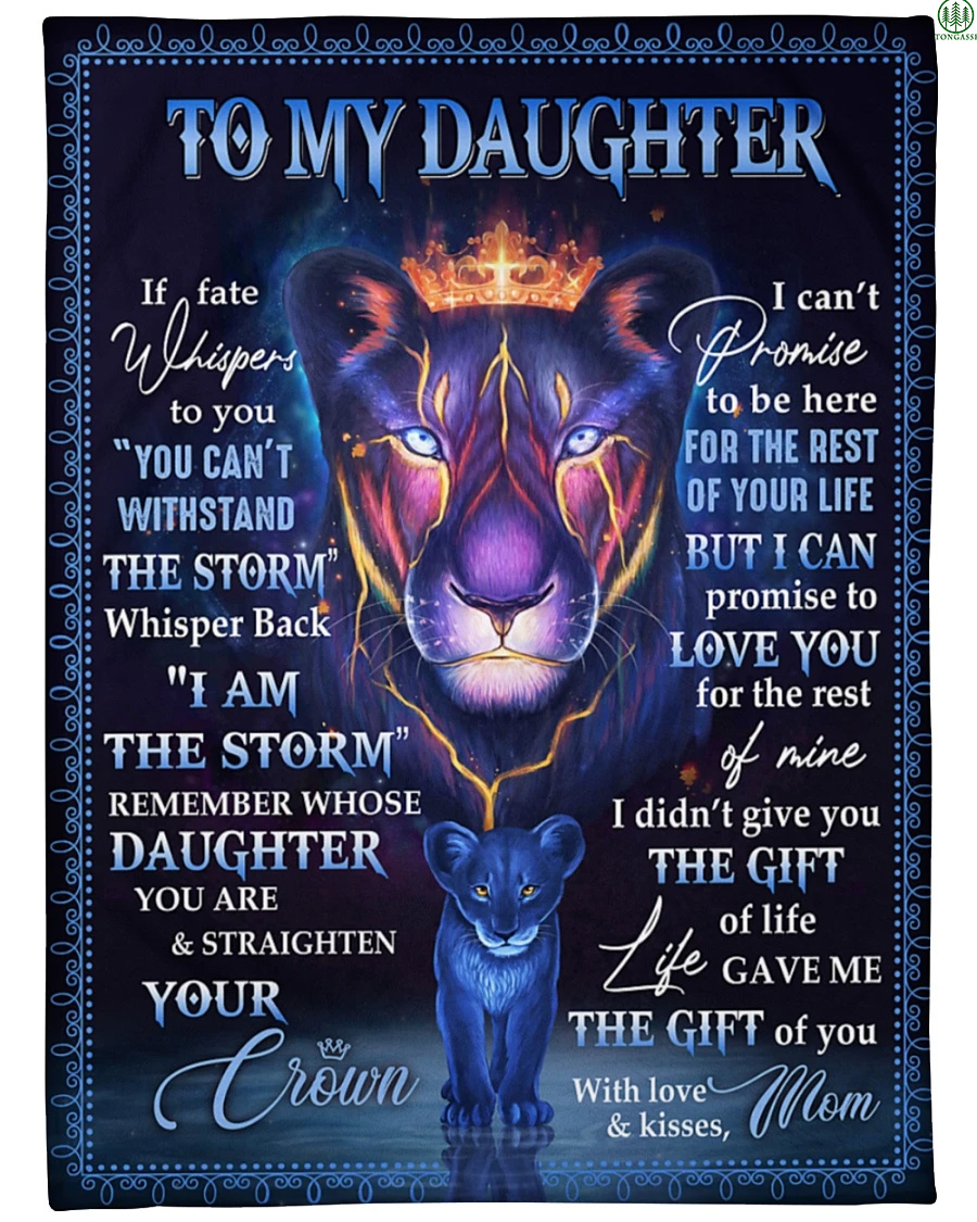 Personalized To My Daughter Lion Whispers Storm Crown Fleece Blanket