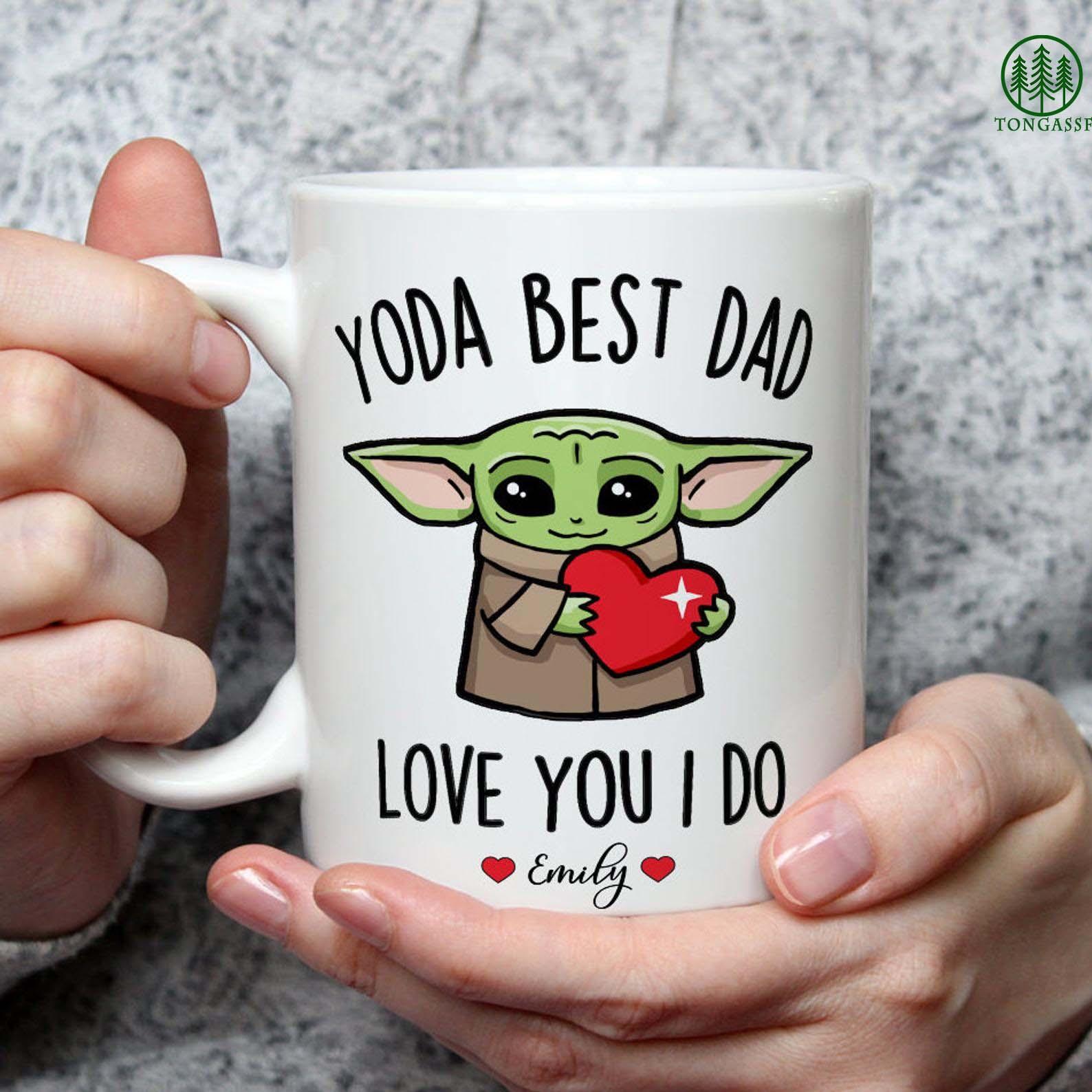 Personalized Yoda Best Dad Ever Love You I Do Mug