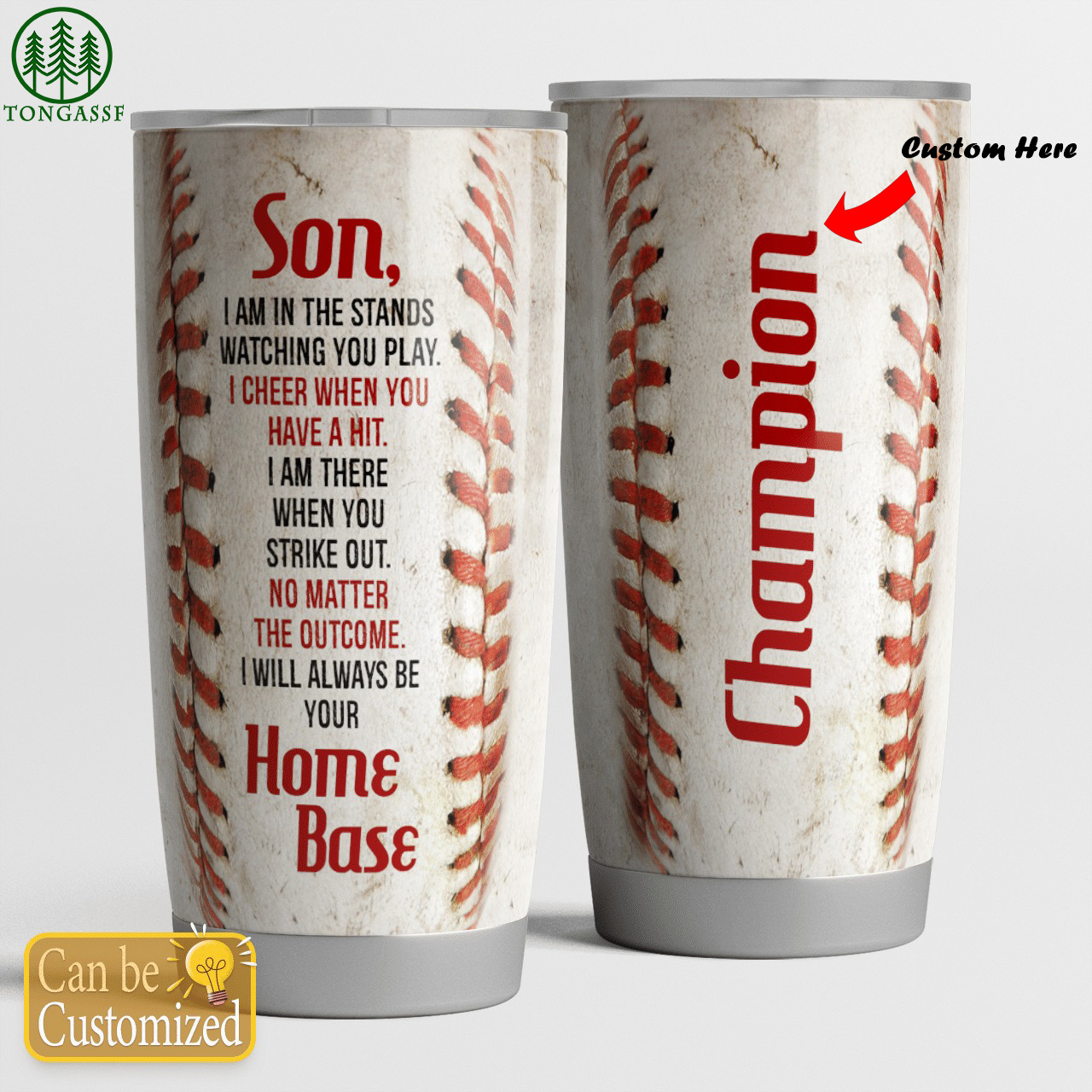 Personalized baseball tumblers I will always be your home base