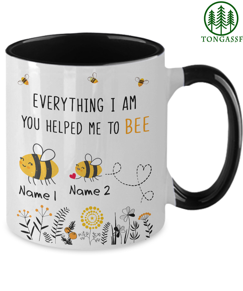 Personalized customize everything i am you helped me to bee accent mug