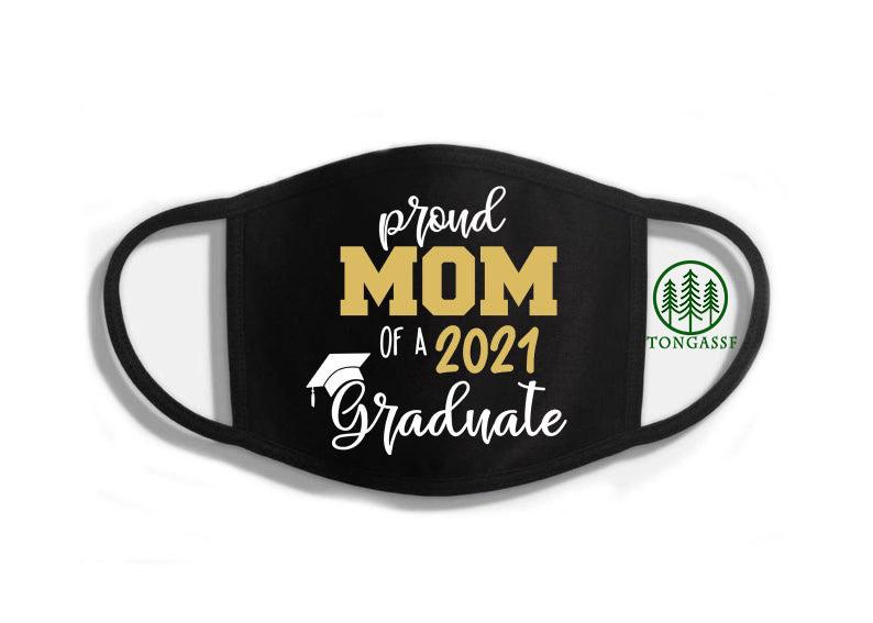 Proud Mom of a 2021 graduate face mask