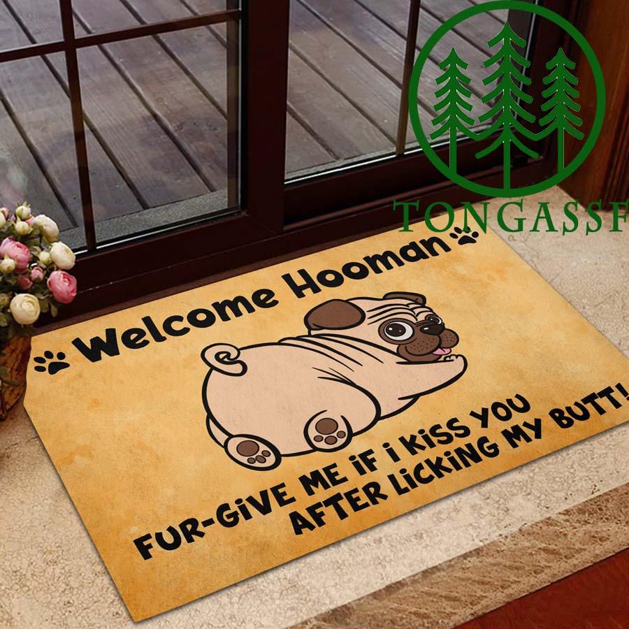 Pug Welcome hooman kiss after lick butt doormat