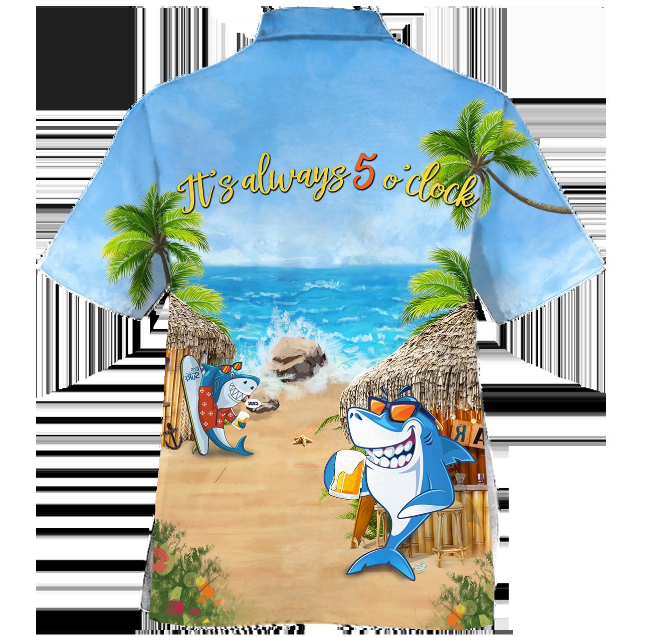Shark Beer Bar On The Beach Its Always 5 o clock Hawaiian Shirt 2