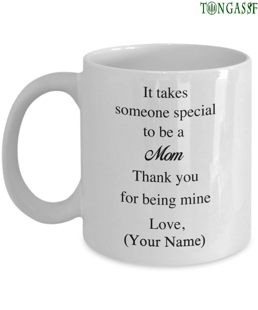 Thanks for being my mom Custom mug