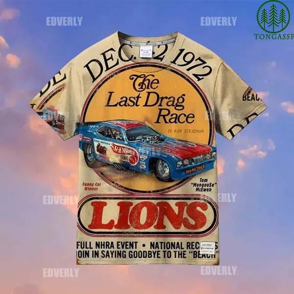 The Last Drag Race Lions 1972 Hawaiian Shirt T Shirt