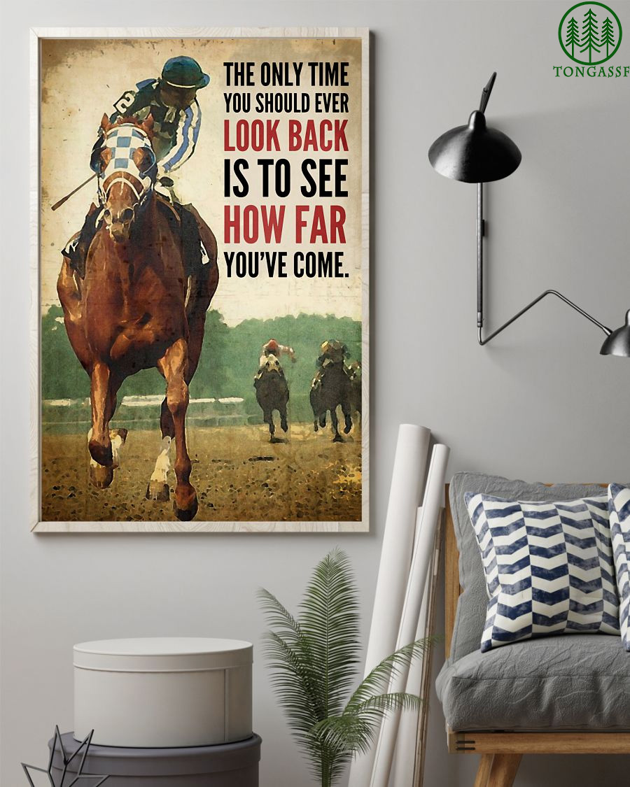 The only time you should look back is to see how far you have come racehorse canvas