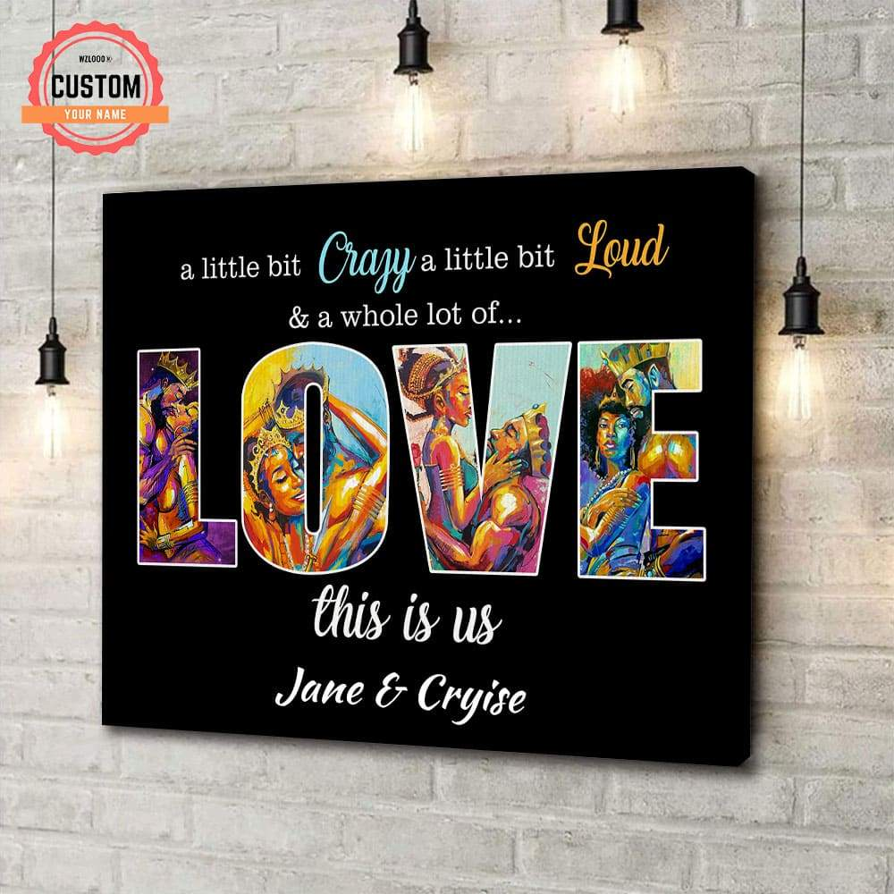 This Is Love Crazy Loud Custom Name Canvas