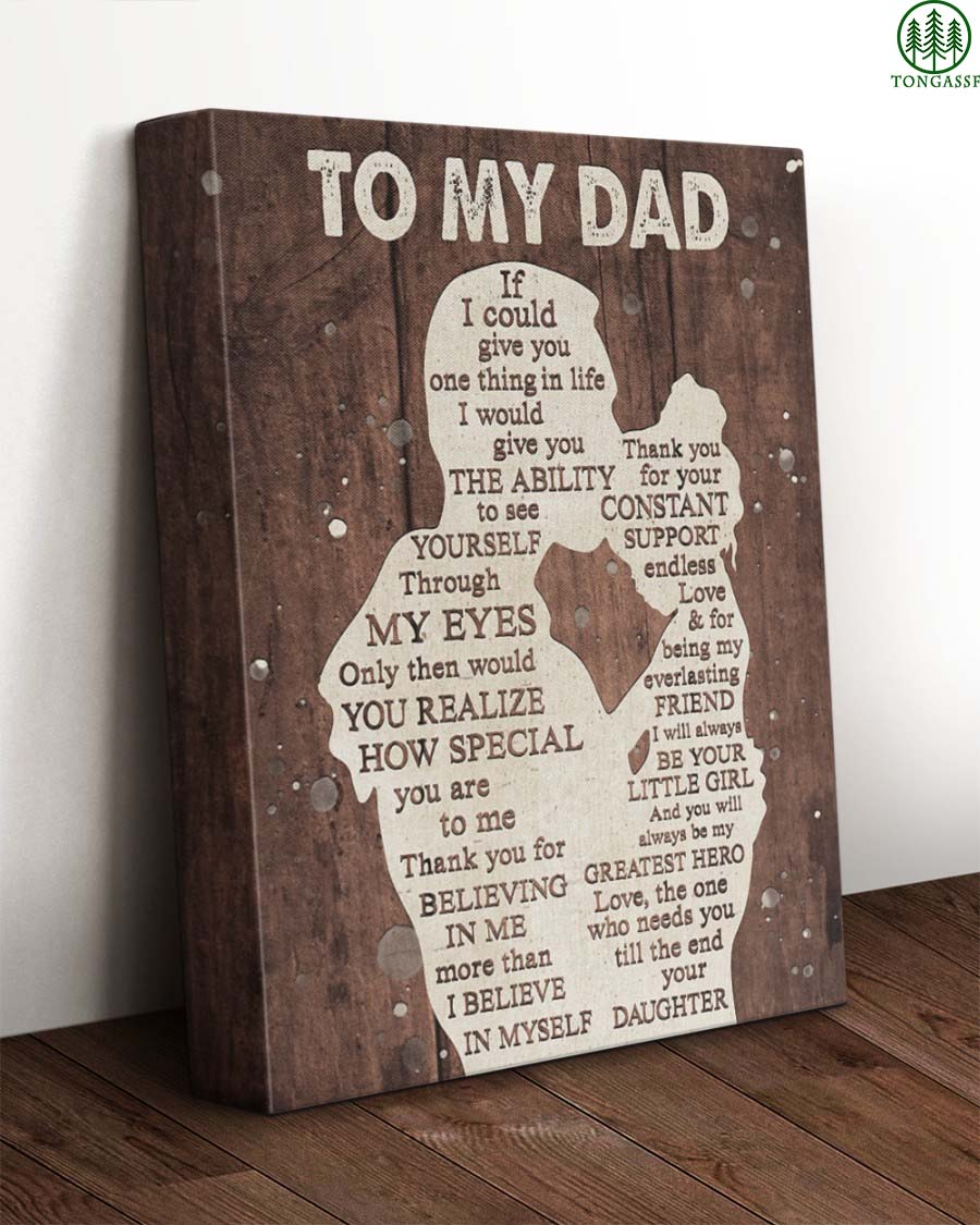 To My Dad How Special You Are To Me Wrapped Canvas Prints