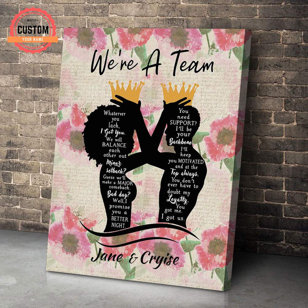 To My Love We Are A Team Custom Name Canvas