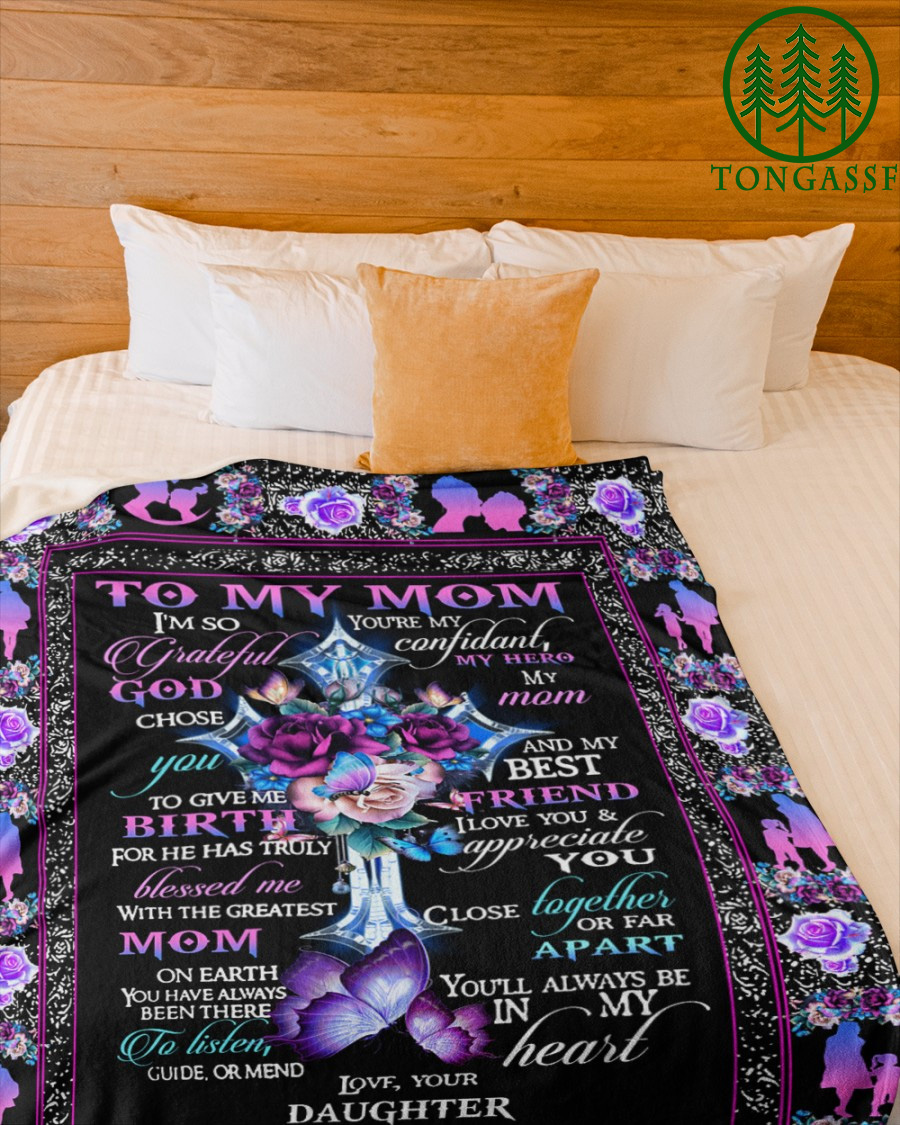 To My Mom God Choose You To Give Me My Birth Fleece Blanket