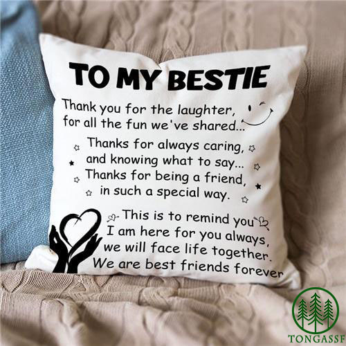 To My Bestie pillow case