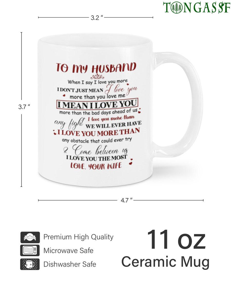 To my husband I love you the most 2 sided Customizable Mug