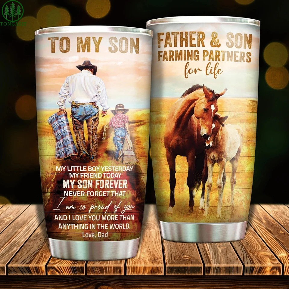 To my son farming partners horses tumbler