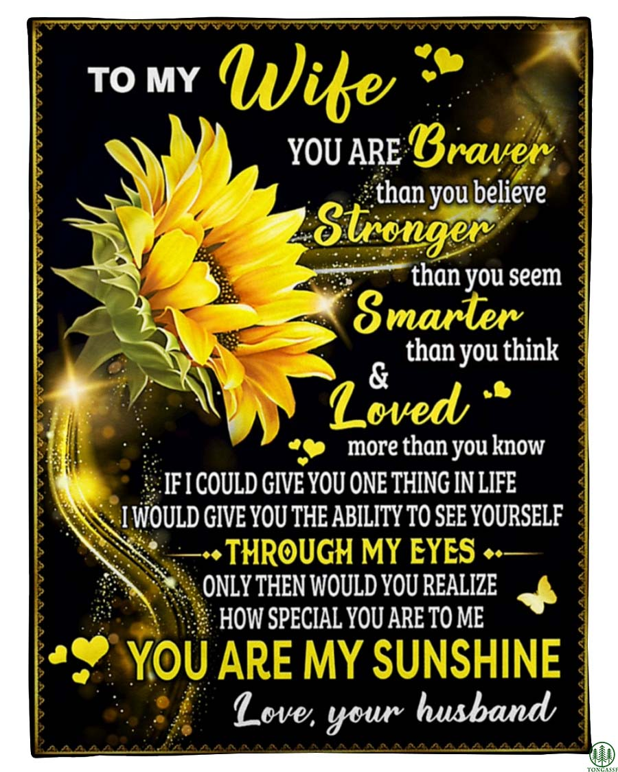 To my wife you are my sunshine fleece blanket
