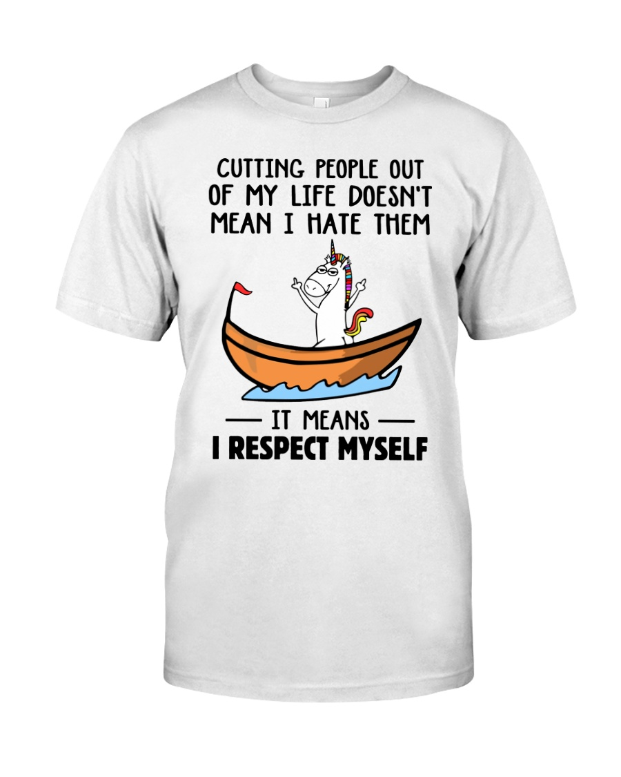 Unicorns Cutting People Out Of My Life respect myself Tshirt