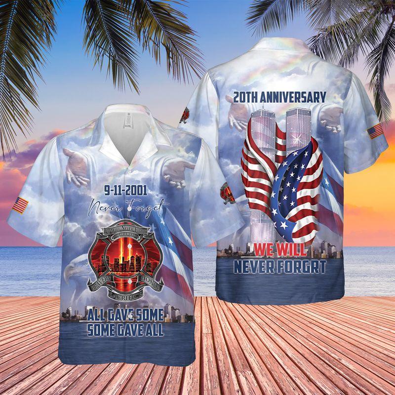 We Will Never Forget 9-11 20th Anniversary Hawaiian Shirts