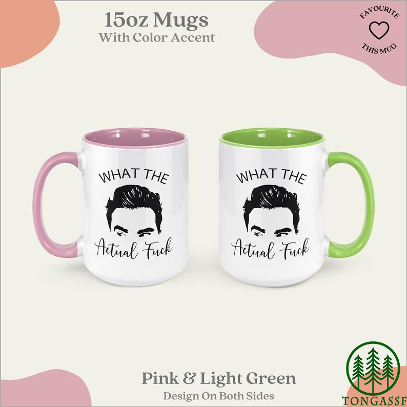 What The Actual Fuck Gift David Rose Quote Mug
