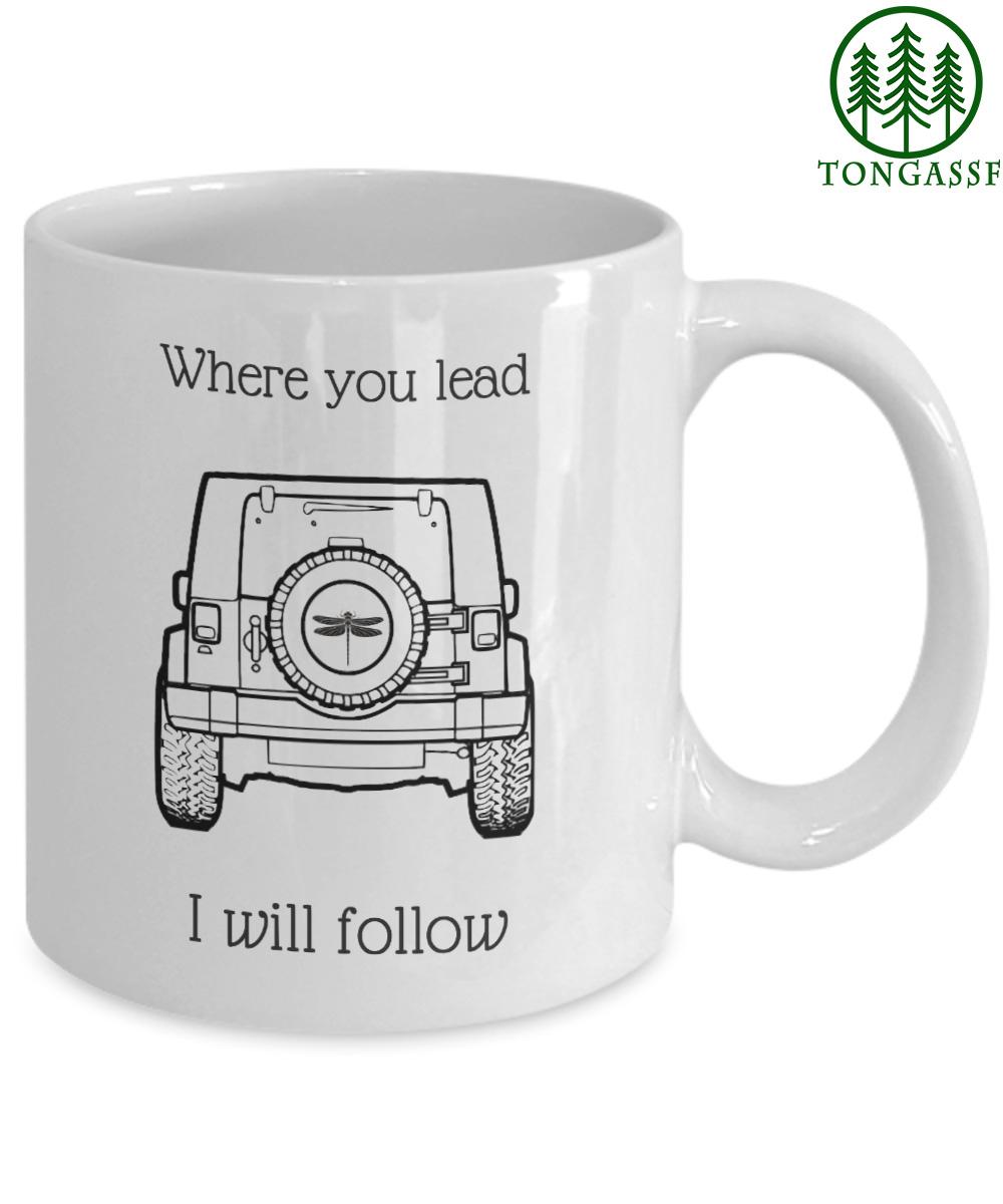 Where You Lead I Will Follow ceramic mug