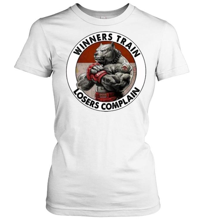 Winners train losers complain dog shirt 4